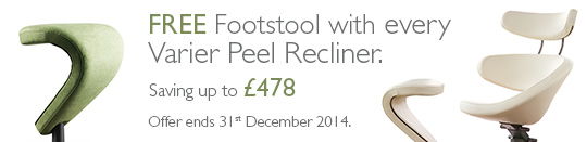 FREE footstool with every Varier Peel purchase. Excludes Group 1 fabrics. Offer ends 31st December 2014